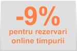 9% reducere pentru rezervari online facute din timp